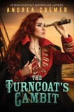 The Turncoat's Gambit, Cremer, Andrea