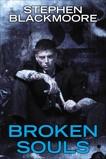 Broken Souls, Blackmoore, Stephen