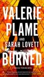 Burned, Plame, Valerie & Lovett, Sarah