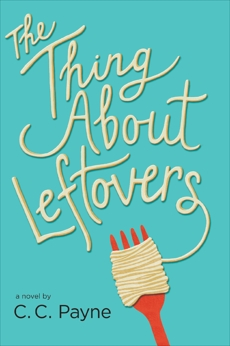 The Thing About Leftovers, Payne, C.c.