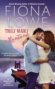Truly Madly Montana, Lowe, Fiona