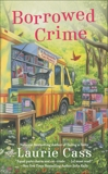 Borrowed Crime, Cass, Laurie