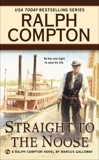 Ralph Compton Straight to the Noose, Galloway, Marcus & Compton, Ralph