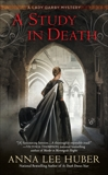 A Study in Death, Huber, Anna Lee