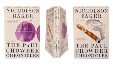 The Paul Chowder Chronicles: The Anthologist and Traveling Sprinkler, Two Novels, Baker, Nicholson