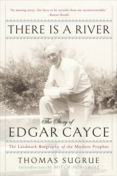 There Is a River: The Story of Edgar Cayce, Sugrue, Thomas