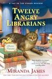 Twelve Angry Librarians, James, Miranda