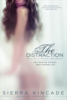 The Distraction, Kincade, Sierra