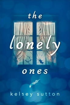 The Lonely Ones, Sutton, Kelsey