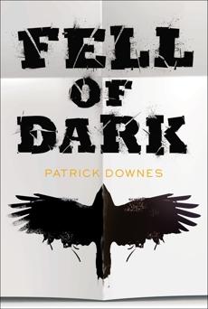Fell of Dark, Downes, Patrick
