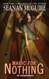 Magic For Nothing, McGuire, Seanan