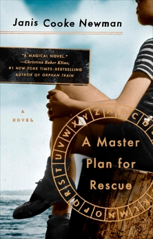 A Master Plan for Rescue: A Novel, Newman, Janis Cooke