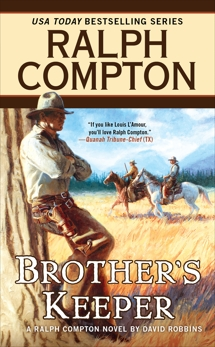 Ralph Compton Brother's Keeper, Compton, Ralph & Robbins, David