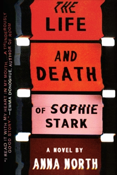 The Life and Death of Sophie Stark, North, Anna