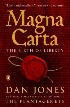 Magna Carta: The Birth of Liberty, Jones, Dan