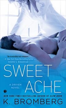 Sweet Ache, Bromberg, K.
