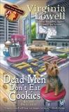 Dead Men Don't Eat Cookies, Lowell, Virginia