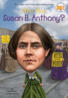 Who Was Susan B. Anthony?, Belviso, Meg & Pollack, Pam