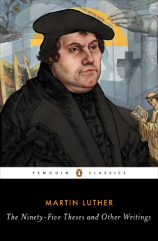 The Ninety-Five Theses and Other Writings, Luther, Martin