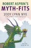 Robert Asprin's Myth-Fits, Nye, Jody Lynn
