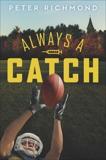 Always a Catch, Richmond, Peter