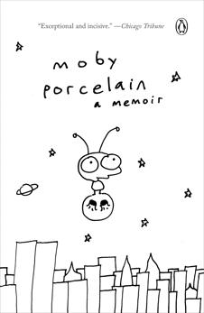 Porcelain: A Memoir, Moby