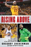 Rising Above: How 11 Athletes Overcame Challenges in Their Youth to Become Stars, Zuckerman, Gregory & Zuckerman, Elijah & Zuckerman, Gabriel