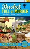 Bushel Full of Murder, Shelton, Paige