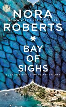Bay of Sighs, Roberts, Nora