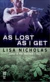 As Lost as I Get, Nicholas, Lisa