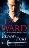 Blood Fury: Black Dagger Legacy, Ward, J.R.