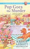 Pop Goes the Murder, Abbott, Kristi