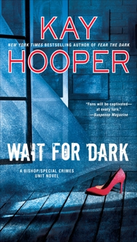Wait for Dark, Hooper, Kay