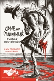 Crime and Punishment: (Penguin Classics Deluxe Edition), Ready, Oliver (TRN) & Ready, Oliver (INT) & Dostoyevsky, Fyodor & Ready, Oliver (CON)