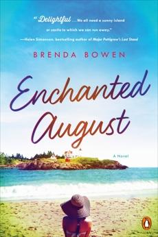 Enchanted August: A Novel, Bowen, Brenda