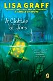 A Clatter of Jars, Graff, Lisa