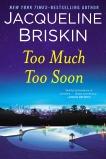 Too Much Too Soon, Briskin, Jacqueline