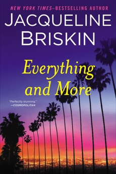 Everything and More, Briskin, Jacqueline