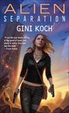 Alien Separation, Koch, Gini