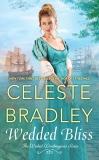 Wedded Bliss, Bradley, Celeste
