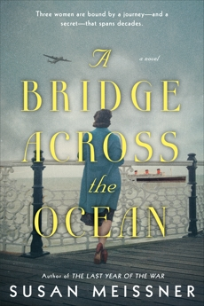 A Bridge Across the Ocean, Meissner, Susan