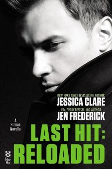Last Hit: Reloaded: Novella, Frederick, Jen & Clare, Jessica