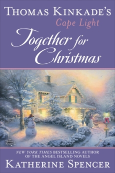 Thomas Kinkade's Cape Light: Together for Christmas, Spencer, Katherine