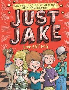 Just Jake: Dog Eat Dog #2, Marcionette, Jake