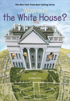 Where Is the White House?, Stine, Megan