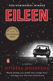 Eileen: A Novel, Moshfegh, Ottessa