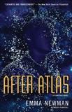After Atlas, Newman, Emma