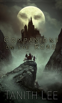 Companions on the Road, Lee, Tanith