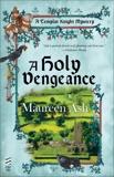 A Holy Vengeance, Ash, Maureen