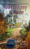 A Dark and Stormy Murder, Buckley, Julia